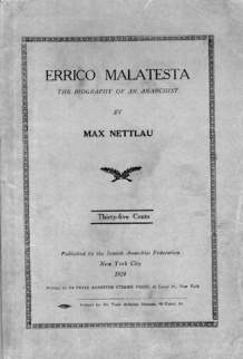 Cover of Errico Malatesta: The Biography of an Anarchist